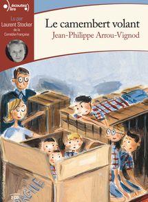 Le camembert volant - Jean-Philippe Arrou-Vignod
