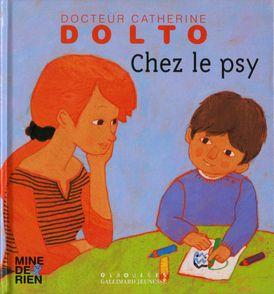 Chez le psy - Catherine Dolto, Colline Faure-Poirée, Frédérick Mansot