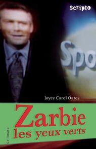 Zarbie les yeux verts - Joyce Carol Oates