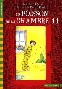 Le poisson de la chambre 11 - Peter Bailey, Heather Dyer