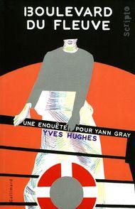 Boulevard du fleuve - Yves Hughes