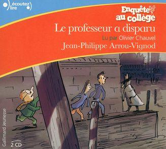 Le professeur a disparu - Jean-Philippe Arrou-Vignod