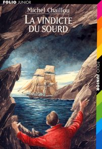 La vindicte du sourd - Michel Chaillou, Gilbert Maurel