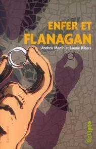Enfer et Flanagan - Andreu Martín, Jaume Ribera