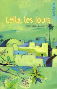 Leïla, les jours - Pierre-Marie Beaude