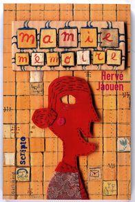 Mamie mémoire - Hervé Jaouen