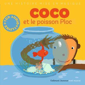 Coco et le poisson Ploc - Paule Du Bouchet, Xavier Frehring
