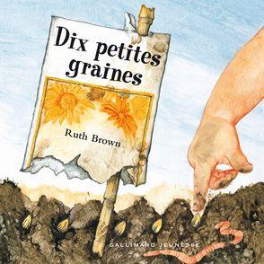Dix petites graines - Ruth Brown