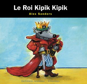 Le Roi Kipik Kipik - Alex Sanders