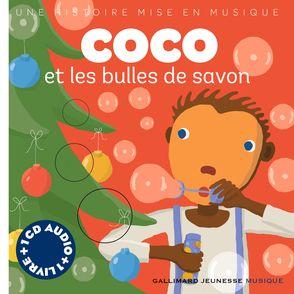 Coco et les bulles de savon - Paule Du Bouchet, Xavier Frehring