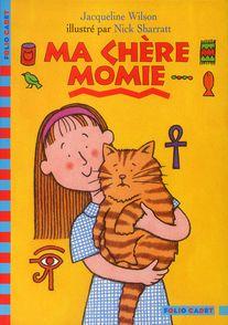 Ma chère momie - Nick Sharratt, Jacqueline Wilson