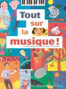 Tout sur la musique! - Christine Destours, Aurélia Fronty, Michaël Rosenfeld