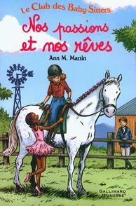 Nos passions et nos rêves - Émile Bravo, Ann M. Martin