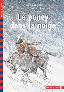 Le poney dans la neige - Jane Gardam, William Geldart