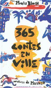 365 contes en ville - Muriel Bloch, Ricardo Mosner
