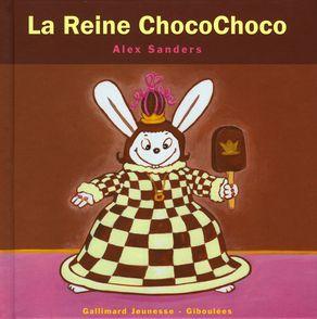 La Reine ChocoChoco - Alex Sanders