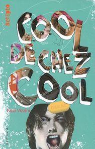 Cool de chez cool - Ned Vizzini