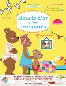 Boucle d'or et les trois ours - Raphaëlle Michaud