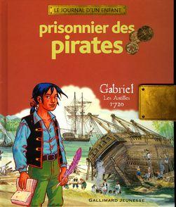 Prisonnier des pirates - Erwan Fagès, Sandrine Mirza, François Place