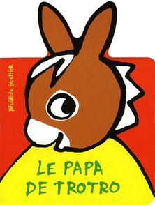 Le papa de Trotro - Bénédicte Guettier