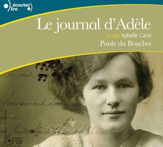 Le journal d'Adèle - Paule Du Bouchet