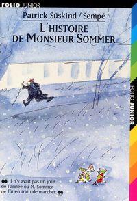 L'histoire de Monsieur Sommer -  Sempé, Patrick Süskind