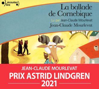 La ballade de Cornebique - Jean-Claude Mourlevat