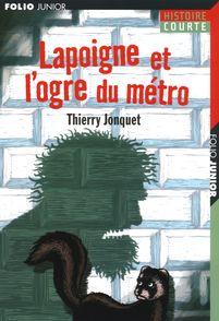 Lapoigne et l'ogre du métro - Thierry Jonquet, Erwann Surcouf