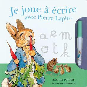 Je joue à écrire avec Pierre Lapin - Beatrix Potter