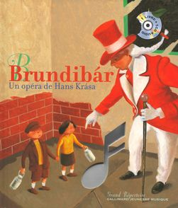 Brundibár - Bertrand Bataille, Hans Krása