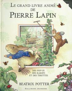 Le grand livre animé de Pierre Lapin - Beatrix Potter
