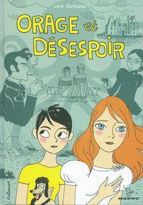 Orage et désespoir - Lucie Durbiano