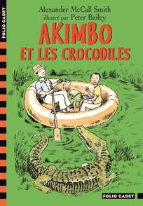 Akimbo et les crocodiles - Peter Bailey, Alexander McCall Smith