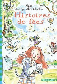 Histoires de fées - Alice Charbin,  Moka