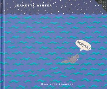 Mama ! - Jeanette Winter