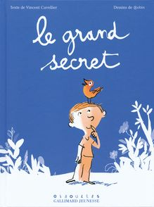 Le grand secret - Vincent Cuvellier,  Robin