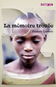 La mémoire trouée - Élisabeth Combres