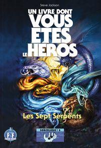 Les Sept Serpents - John Blanche, Steve Jackson