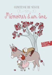 Mémoires d'un âne - Comtesse de Ségur