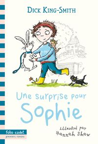 Une surprise pour Sophie - Dick King-Smith, Hannah Shaw