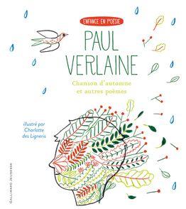Chanson d'automne et autres poèmes - Charlotte Des Ligneris, Paul Verlaine