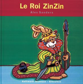Le Roi ZinZin - Alex Sanders