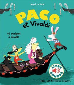 Paco et Vivaldi - Magali Le Huche