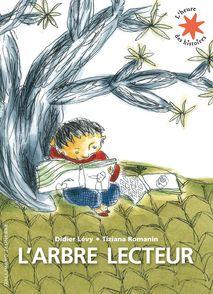 L'arbre lecteur - Didier Lévy, Tiziana Romanin
