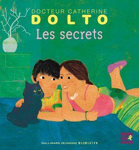 Les secrets - Catherine Dolto, Colline Faure-Poirée, Frédérick Mansot