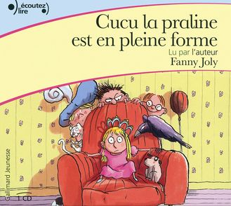 Cucu la praline est en pleine forme - Fanny Joly