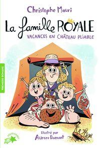 Vacances en château pliable - Aurore Damant, Christophe Mauri