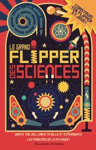 Le grand flipper des sciences - Nick Arnold, Owen Davey, Ian Graham