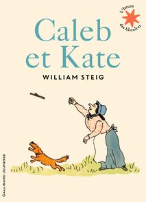 Caleb et Kate - William Steig