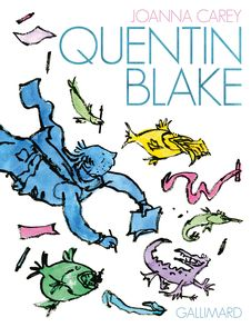 Quentin Blake - Quentin Blake, Joanna Carey